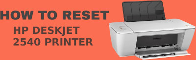 How to reset HP Deskjet 2540