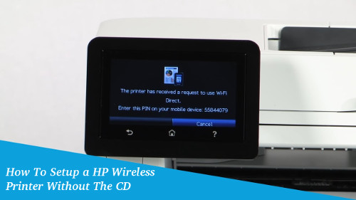 How to Install HP Wireless Printer Without CD