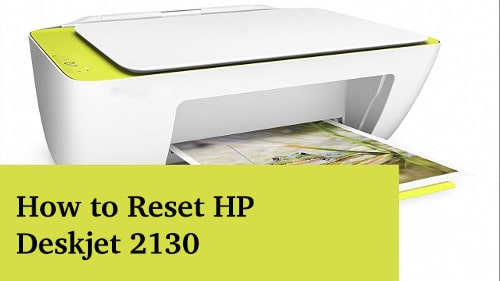 How to Reset HP Deskjet 2130