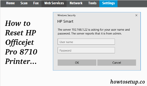 How to Reset HP Officejet Pro 8710