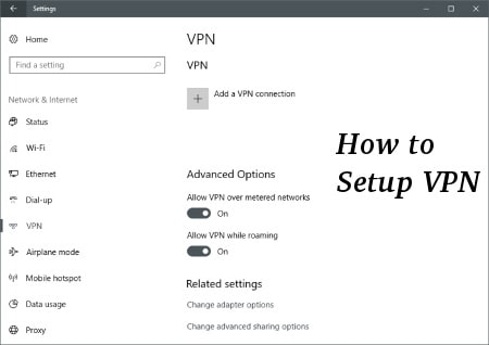 How to Setup VPN