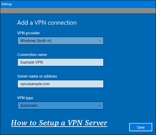 How to Setup a VPN Server