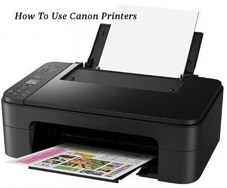 How To Use Canon Printers