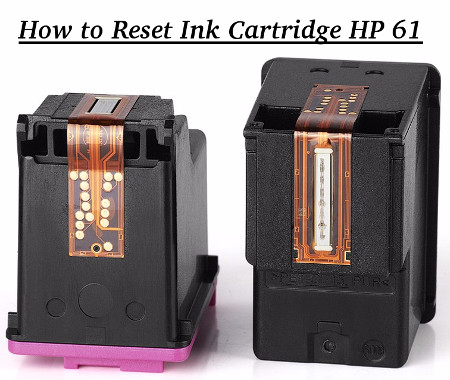 How to Reset Ink Cartridge HP 61