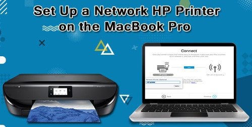 How to Set Up HP Printer on MacBook Pro