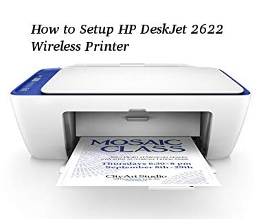 How to Setup HP Deskjet 2622 Wireless Printer