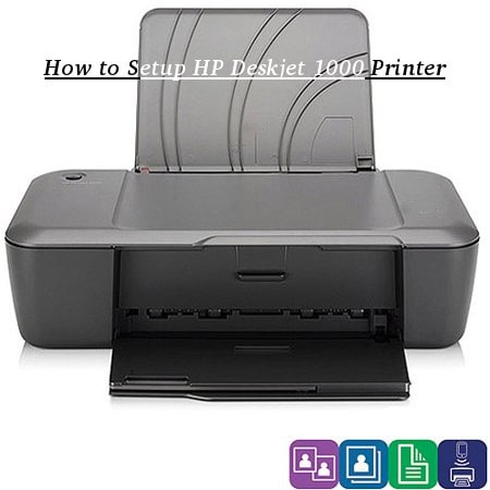 How to Setup HP Deskjet 1000 Printer